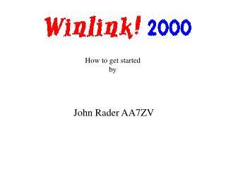 John Rader AA7ZV
