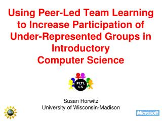 Susan Horwitz University of Wisconsin-Madison