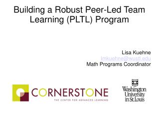Building a Robust Peer-Led Team Learning (PLTL) Program