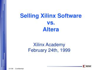Selling Xilinx Software vs. Altera