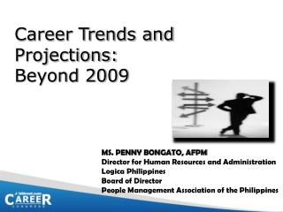 Career Trends and Projections: Beyond 2009