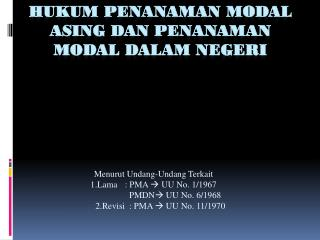 Hukum Penanaman Modal Asing dan Penanaman Modal Dalam Negeri