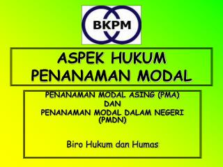 ASPEK HUKUM PENANAMAN MODAL