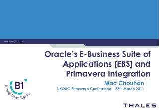 Oracle�s E-Business Suite of Applications [EBS] and Primavera Integration