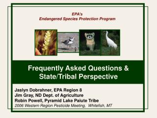 EPA�s Endangered Species Protection Program