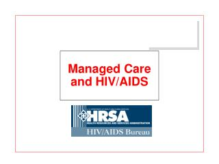 Managed Care  and HIV/AIDS