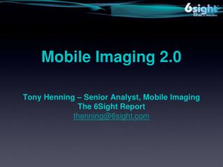 Mobile Imaging 2.0