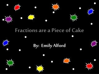 Fractions are a Piece of Cake