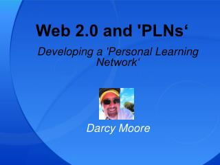 Web 2.0 and 'PLNs'