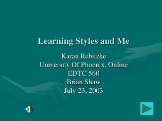 Learning Styles and Me