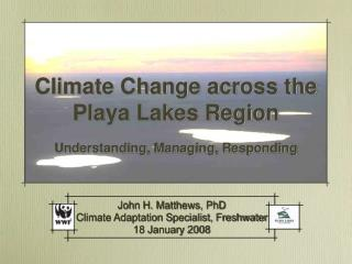 Climate Change across the Playa Lakes Region