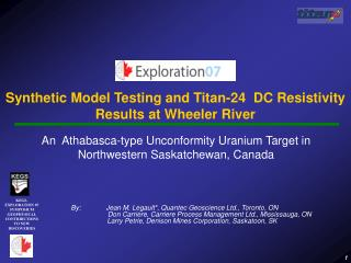 Synthetic Model Testing and Titan-24  DC Resistivity Results at Wheeler River