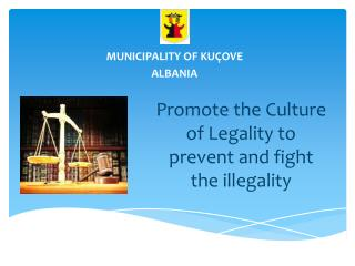 Promote the Culture of Legality to prevent and fight the illegality