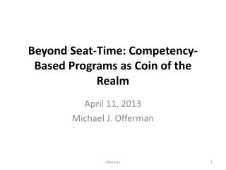 Beyond Seat-Time: Competency-Based Programs as Coin of the Realm