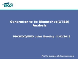 Generation to be Dispatched(GTBD) Analysis
