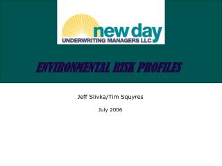 ENVIRONMENTAL RISK PROFILES