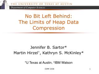 No Bit Left Behind:  The Limits of Heap Data Compression