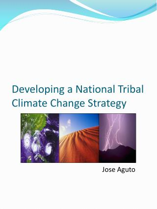 Developing a National Tribal Climate Change Strategy