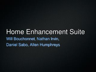 Home Enhancement Suite