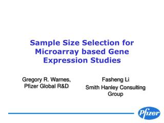 Sample Size Selection for Microarray based Gene Expression Studies