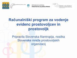 Računalniški program za vodenje evidenc prostovoljcev in prostovoljk