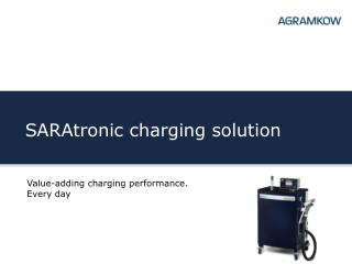 SARAtronic charging solution