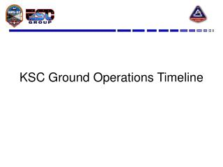 KSC Ground Operations Timeline