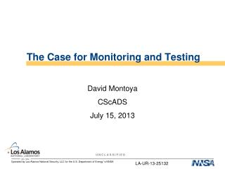 The Case for Monitoring and Testing