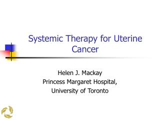 Systemic Therapy for Uterine Cancer