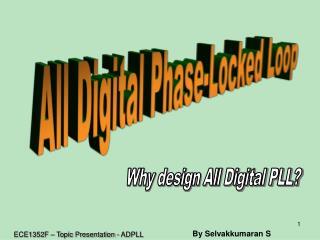 ECE1352F – Topic Presentation - ADPLL