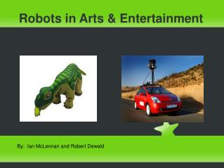 Robots in Arts & Entertainment