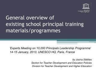 General overview of  existing  school principal training materials /programmes