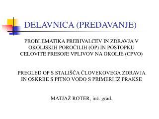 DELAVNICA (PREDAVANJE)