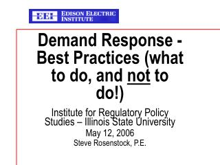 Demand Response -  Best Practices (what to do, and  not  to do!)