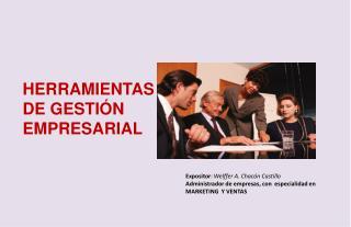 HERRAMIENTAS  DE GESTIÓN EMPRESARIAL