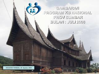 GAMBARAN PROGRAM KB  NASIONAL PROV SUMBAR BULAN  :  JULI  2008
