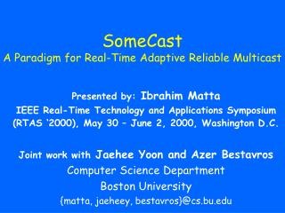 SomeCast A Paradigm for Real-Time Adaptive Reliable Multicast