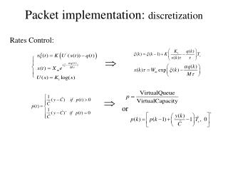 Packet implementation:  discretization