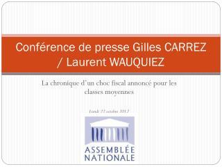 Conférence de presse Gilles CARREZ / Laurent WAUQUIEZ