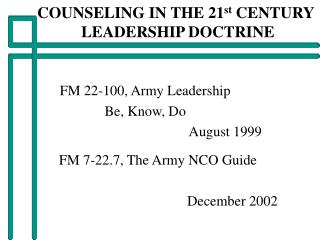 COUNSELING IN THE 21 st  CENTURY  LEADERSHIP DOCTRINE