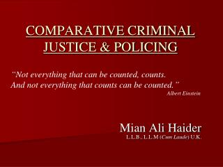 COMPARATIVE CRIMINAL JUSTICE & POLICING