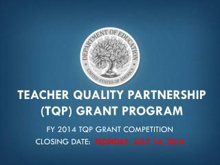 Teacher Quality Partnership (TQP) Grant Program