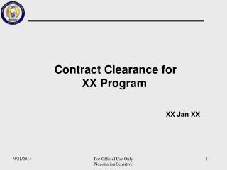 Contract Clearance for  XX Program XX Jan XX