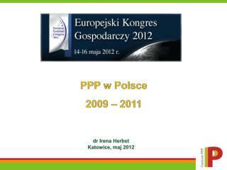 PPP w  Polsce 2009 – 2011