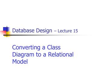 Database Design – Lecture 15