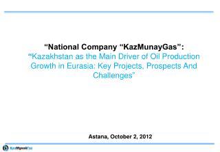Astana, October 2, 2012