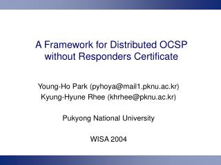 A Framework for Distributed OCSP without Responders Certificate