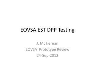 EOVSA EST DPP Testing