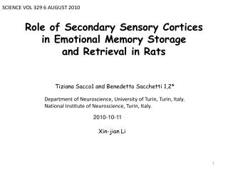 Role of Secondary Sensory Cortices in Emotional Memory Storage and Retrieval in Rats