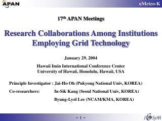 Principle Investigator : Jai-Ho Oh (Pukyong National Univ, KOREA)